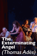 The Exterminating Angel – Nouvelle production de Thomas Adès